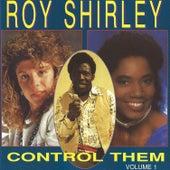 Control Them, Vol. 1 by Roy Shirley