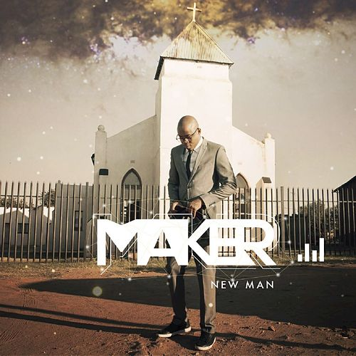 New Man by Maker