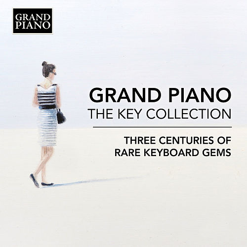 The Key Collection: 3 Centuries of Rare Keyboard Gems by Various Artists
