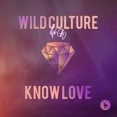 Know Love (feat. Chu) (Remixes) de Wild Culture