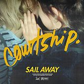Sail Away von courtship.