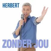 Zonder Jou by Herbert (1)