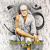 Shirdi Ke Saibaba, Vol. 2 by Various Artists