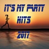 It's My Party Hits 2017 de Various Artists