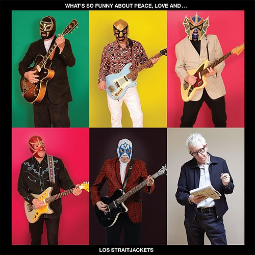 (What's So Funny 'Bout) Peace, Love & Understanding (Single) by Los Straitjackets