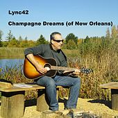 Champagne Dreams (Of New Orleans) by Mike Lynch