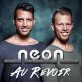 Au Revoir by Neon