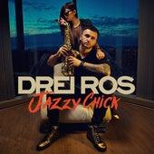 Jazzy Chick de Drei Ros