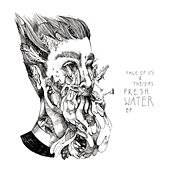 Fresh Water EP by Various Artists