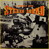 A Journey Into the Sound of Stereo von Various Artists