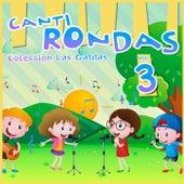 Canti Rondas, Vol. 3 de Las Gatitas