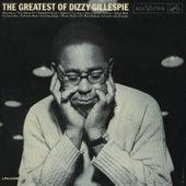 The Greatest of Dizzy Gillespie by Dizzy Gillespie