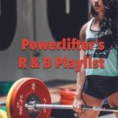 Powerlifter's R&B Playlist von Various Artists