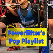 Powerlifter's Pop Playlist by Various Artists