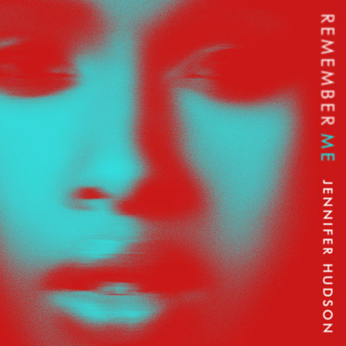 Remember Me by Jennifer Hudson