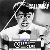 Cab Calloway - A Night at the Cotton Club (Digitally Remastered) de Cab Calloway
