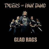 Glad Rags by Tygers of Pan Tang