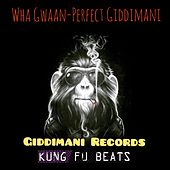Wha Gwaan by Perfect Giddimani
