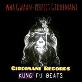 Wha Gwaan by Perfect Giddimani