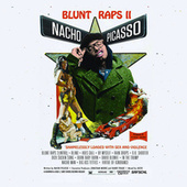 Blunt Raps 2 by Nacho Picasso