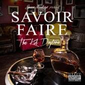 Savoir Faire by The Kid Daytona
