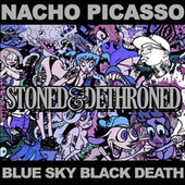 Stoned and Dethroned von Nacho Picasso