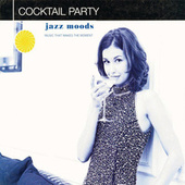 Jazz Moods: Cocktail Party by Fred Knobloch/Jelly Roll...