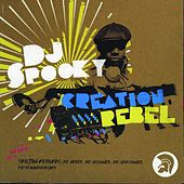 DJ Spooky: Creation Rebel by Various Artists
