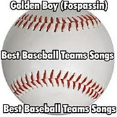 Best Baseball teams songs by Golden Boy (Fospassin)