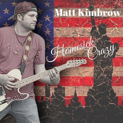 Homesick Crazy by Matt Kimbrow