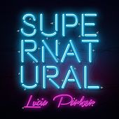 Supernatural by Lucia Parker