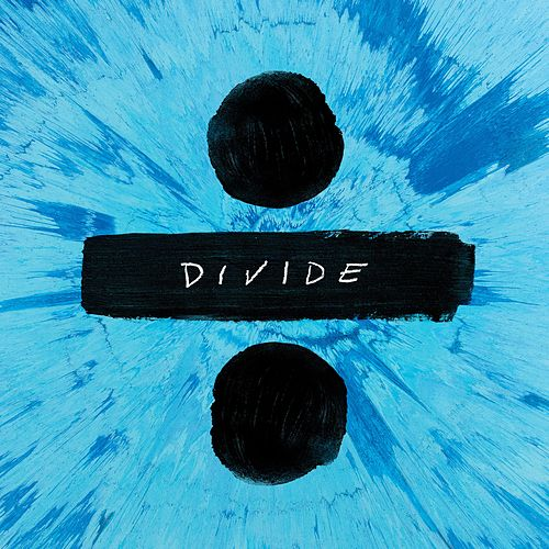 ÷ (Deluxe) by Ed Sheeran