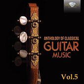 Anthology of Classical Guitar Music, Vol. 5 by Various Artists