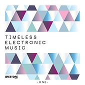 Timeless Electronic Music, Vol. 1 by Various Artists