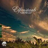 Elfenstaub, Vol. 13 - Deep Electronic Journey Through Time & Space by Various Artists