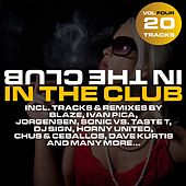 In The Club Vol. 4 by Various Artists