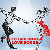 Electric Boogie Love Songs de Various Artists