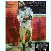 Yo Nigga Wanna Fuk Me by Sissy Nobby