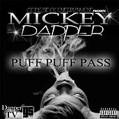 Puff Puff Pass by Mickey Dapper