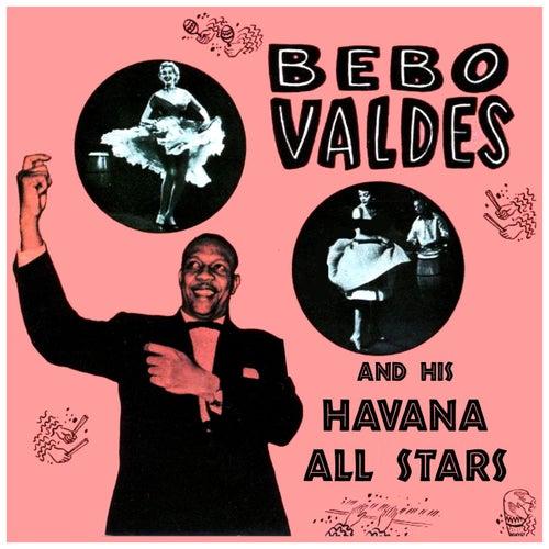 Bebo Valdés & His Havana All Stars by Bebo Valdes
