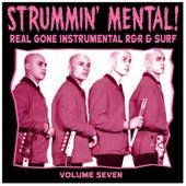 Strummin´ Mental Vol.7. Real Gone Instrumental R&R & Surf de Various Artists