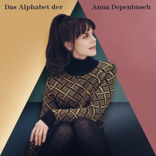 Das Alphabet der Anna Depenbusch von Anna Depenbusch
