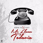 Me Llama Todavia (feat. Towy) by Super Yei