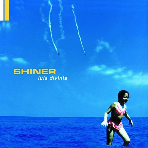 Lula Divinia (2016 Remaster) by Shiner