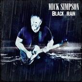 Black Rain by Mick Simpson