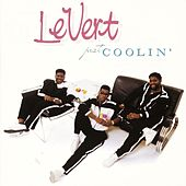 Just Coolin' by LeVert