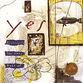 Highlights: The Very Best Of Yes von Yes