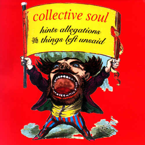 Hints, Allegations & Things Left Unsaid by Collective Soul