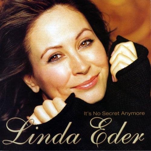 It's No Secret Anymore by Linda Eder