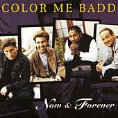 Now and Forever von Color Me Badd